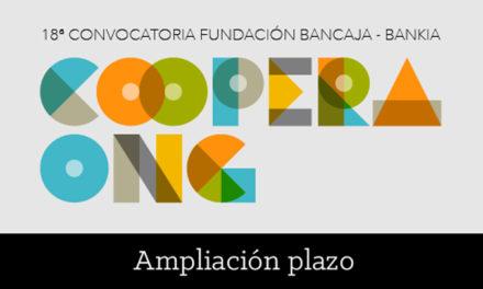 Ampliación del plazo para la presentación de proyectos de la «18ª Convocatoria Fundación Bancaja-Bankia Coopera ONG»