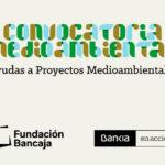 Bankia y Fundación Bancaja lanzan la 'II Convocatoria de Medioambiente y Desarrollo Sostenible' dotada con 150.000 euros