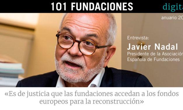 INFORME: Entrevista a Javier Nadal Presidente de la Asociación Española de Fundaciones