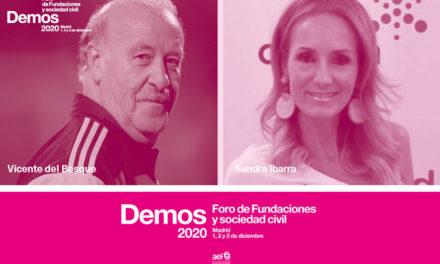 Vicente del Bosque y Sandra Ibarra, juntos por las fundaciones en Foro Demos 2020