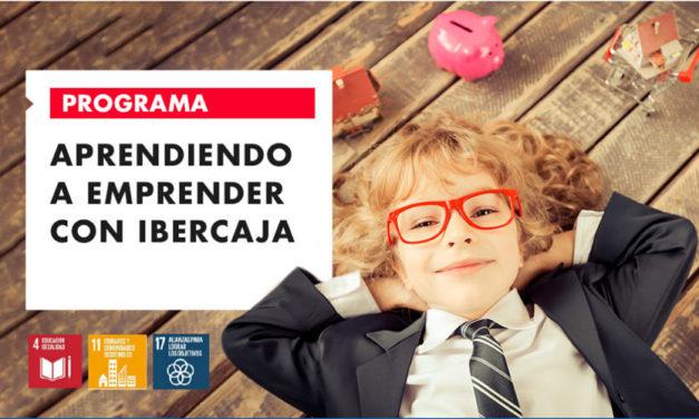 """Nueva edición del programa """"Aprendiendo a emprender con Ibercaja"""" prioriza la digitalización"""