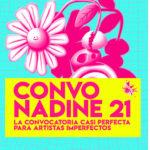 Fundación Nadine lanza su «Convo Nadine 21» para apoyar a jóvenes artistas que quieran cambiar el mundo
