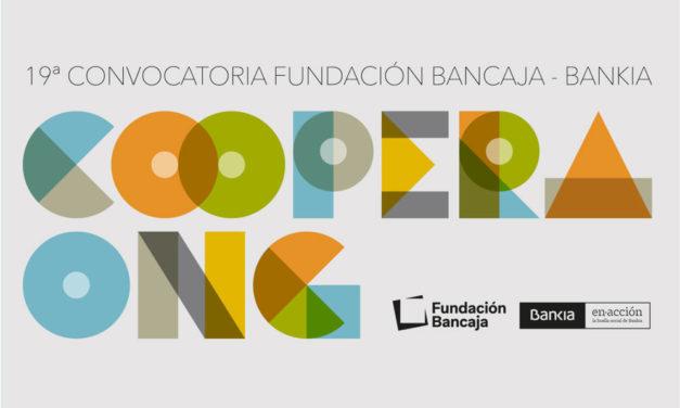 XIX Convocatoria Fundación Bancaja-Bankia Coopera ONG
