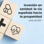 Un plan de inversión a cinco años en sanidad incrementaría 427.000 millones de euros en el PIB entre 2025 y 2040